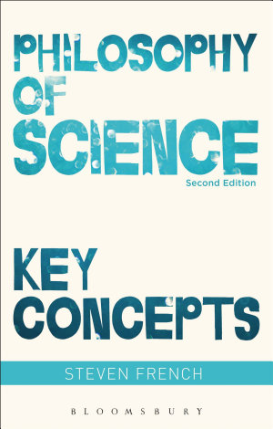 Philosophy of Science  Key Concepts