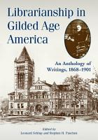 Librarianship in Gilded Age America PDF