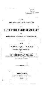 Ueber den Gegenwärtigen Stand der Altertumswissenschaft mit Besonderer Beziehung auf Würtemburg