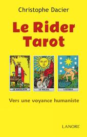 Le Rider Tarot: Vers une voyance humaniste
