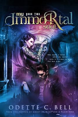 My Immortal Soul Book Two
