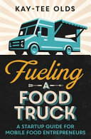Fueling a Food Truck