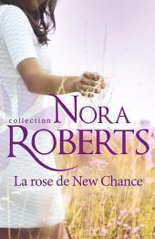 La rose de New Chance