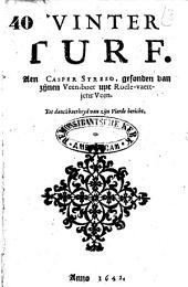 Winter-turf: Aen Caspar Streso, gesonden van zijnen veenboer uyt Roele-vaertjens Veen. Tot danckbaerheyd van zijn vierde bericht, Volume 1