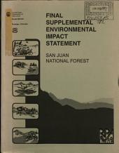 San Juan National Forest (N.F.), Land and Resource(s) Management Plan (LRMP): Environmental Impact Statement
