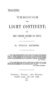 Through the Light Continent; Or, The United States in 1877-8