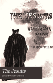 The Jesuits: An Historical Sketch