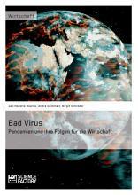 Bad Virus  Pandemien und ihre Auswirkungen auf die Wirtschaft PDF