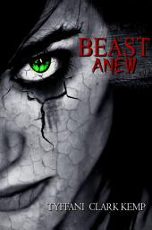 Beast Anew