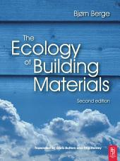The Ecology of Building Materials: Edition 2