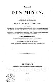 Code des mines, ou Commentaire et complément de la loi du 21 avril 1810