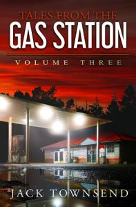 Tales from the Gas Station  Volume Three Book