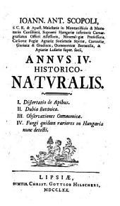 Annus ... Historico-Naturalis: I. Dissertatio de Apibus ¬[u.a.]. 4