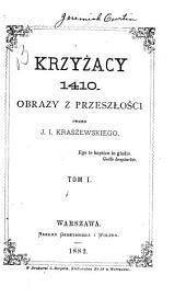Krzyżacy, 1410: Tomy 1-2