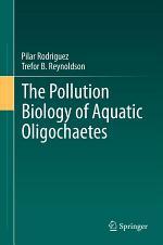 The Pollution Biology of Aquatic Oligochaetes