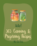 Hello  365 Canning   Preserving Recipes Book