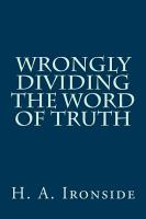 Wrongly Dividing The Word of Truth PDF