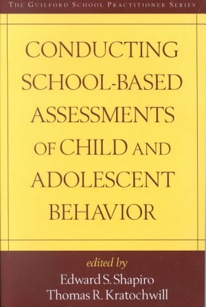 Conducting School Based Assessments of Child and Adolescent Behavior PDF