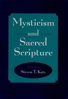 Mysticism and Sacred Scripture PDF