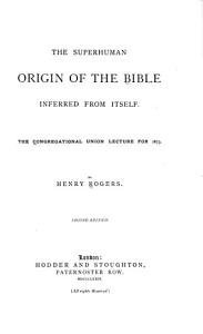 The Superhuman Origin of the Bible Inferred from Itself PDF
