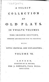 A Select Collection of Old Plays: Green's tu quoque, or The city gallant