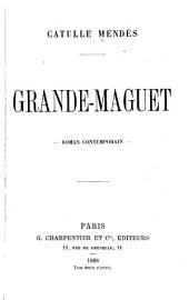 Grande-Maguet: Roman contemporain