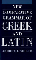 New Comparative Grammar of Greek and Latin PDF