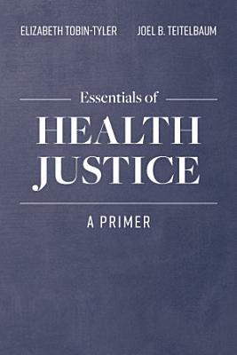 Essentials of Health Justice