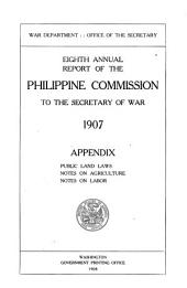 Report of the Philippine Commission to the Secretary of War ... 1900-1915: Volume 1