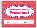 The Daily Plan Book for Preschool Book