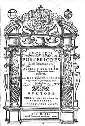Euclidis Posteriores libri sex a X. ad XV.: accessit XVI. De solidorum regularium comparatione. Omnes perspicuis demonstrationibus, accuratisque, scholiis illustrati