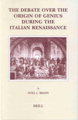 The Debate Over the Origin of Genius During the Italian Renaissance PDF