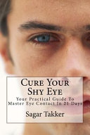 Cure Your Shy Eye