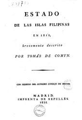Estado de las islas Filipinas en 1810, brevemente descrito por Tomás de Comyn ..