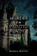 Murder at the Painted Lady PDF