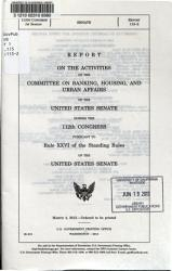 Report On The Activities Of The Committee On Banking Housing And Urban Affairs Of The United States Senate During The Congress Pursuant To Rule Xxvi Of The Standing Rules Of The United States Senate Book PDF