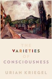 The Varieties of Consciousness