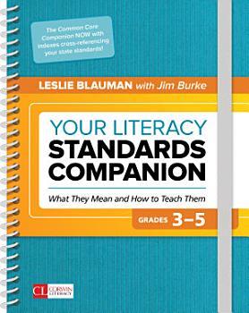 Your Literacy Standards Companion  Grades 3 5 PDF