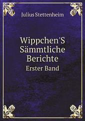 Wippchen'S S?mmtliche Berichte