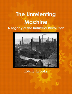 The Unrelenting Machine