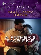A Father's Sacrifice