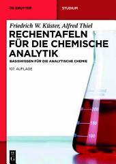 Rechentafeln für die Chemische Analytik: Basiswissen für die Analytische Chemie