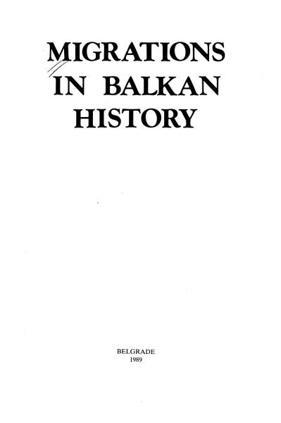 Download Migrations in Balkan History Book