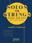 Solos for Strings - String Bass Solo (1st and 2nd Positions)