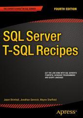 SQL Server T-SQL Recipes: Edition 4