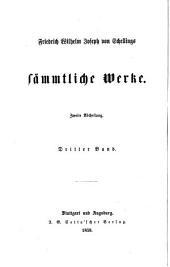 Friedrich Wilhelm Joseph von Schellings sämmtliche Werke: Band 13