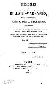 Mémoires de Billaud-Varennes, ex-conventionnel écrits au Port-au-Prince en 1818 [...]: Volume2