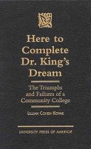 Here to Complete Dr. King's Dream