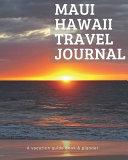 Maui Hawaii Travel Journal