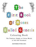 The First Book of Moses Called Genesis Colouring Book